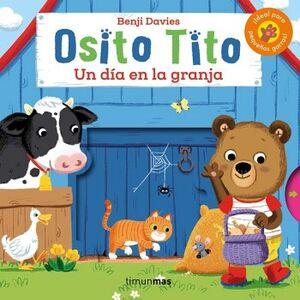 OSITO TITO -UN DIA EN LA GRANJA-          (CARTONE)