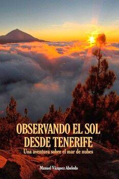 OBSERVANDO EL SOL DESDE TENERIFE