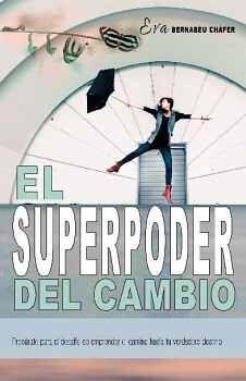 EL SUPERPODER DEL CAMBIO