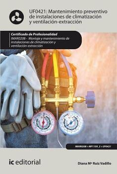 MANTENIMIENTO PREVENTIVO DE INSTALACIONES DE CLIMATIZACIÓN Y VENTILACIÓN-EXTRACCIÓN. IMAR0208 - MONTAJE Y MANTENIMIENTO