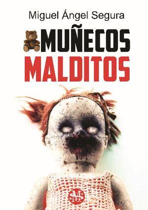 MUÑECOS MALDITOS