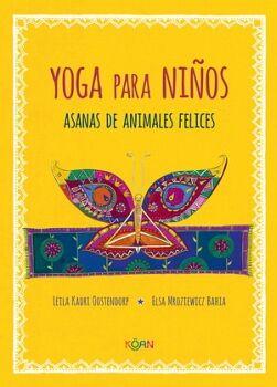 YOGA PARA NIÑOS -ASANAS DE ANIMALES FELICES- (EMPASTADO)