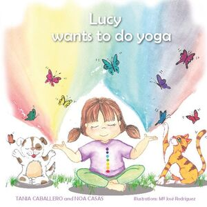 LUCY WANTS TO DO YOGA