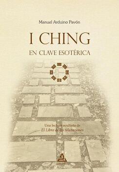 I CHING EN CLAVE ESOTÉRICA