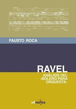 RAVEL. ANÁLISIS DEL