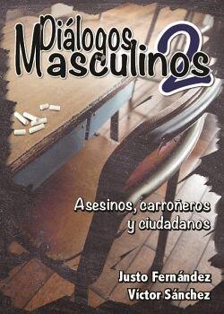 DIÁLOGOS MASCULINOS 2