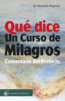 QUE DICE UN CURSO DE MILAGROS -COMENTARIO DEL PREFACIO-