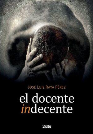 EL DOCENTE INDECENTE