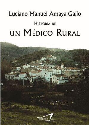 HISTORIA DE UN MÉDICO RURAL