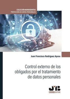 CONTROL EXTERNO DE LOS OBLIGADOS POR EL TRATAMIENTO DE DATOS PERSONALES.