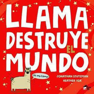 LLAMA DESTRUYE EL MUNDO                   (EMPASTADO)