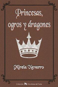 PRINCESAS, OGROS Y DRAGONES