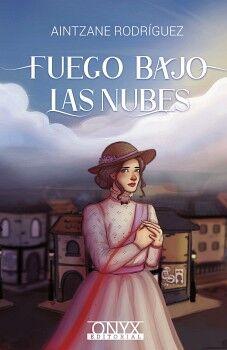 FUEGO BAJO LAS NUBES