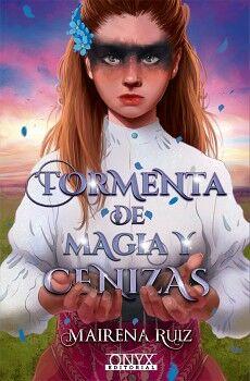 TORMENTA DE MAGIA Y CENIZAS