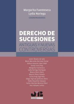 DERECHO DE SUCESIONES: ANTIGUAS Y NUEVAS CONTROVERSIAS.