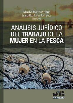ANÁLISIS JURÍDICO DEL TRABAJO DE LA MUJER EN LA PESCA