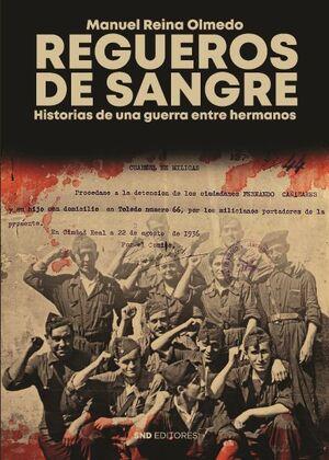 REGUEROS DE SANGRE