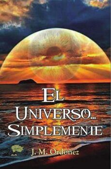EL UNIVERSO... SÍMPLEMENTE