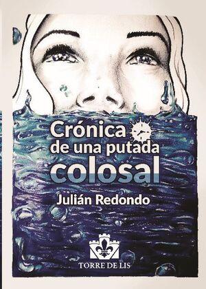 CRÓNICA DE UNA PUTADA COLOSAL PAPEL