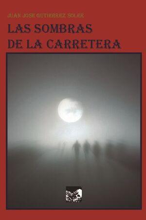LAS SOMBRAS DE LA CARRETERA