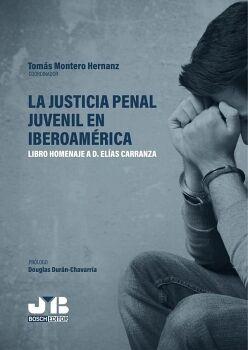 LA JUSTICIA PENAL JUVENIL EN IBEROAMÉRICA
