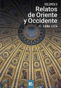 RELATOS DE ORIENTE Y OCCIDENTE. VOL. II