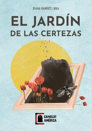 EL JARDÍN DE LAS CERTEZAS