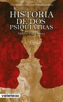 HISTORIA DE DOS PSIQUIATRAS