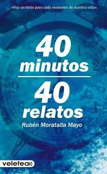40 MINUTOS, 40 RELATOS