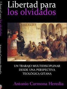 LIBERTAD PARA LOS OLVIDADOS