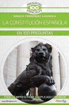 LA CONSTITUCIÓN ESPAÑOLA EN 100 PREGUNTAS