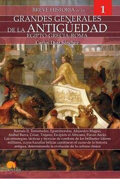 BREVE HISTORIA DE LOS GRANDES GENERALES DE LA ANTIGÜEDAD