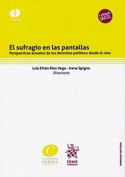 SUFRAGIO EN LAS PANTALLAS, EL -PERSPECTIVAS ACTUALES- (C/EBOOK)
