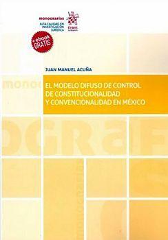 MODELO DIFUSO DE CONTROL DE COSTITUCIONALIDAD Y CONVENCIONALIDAD