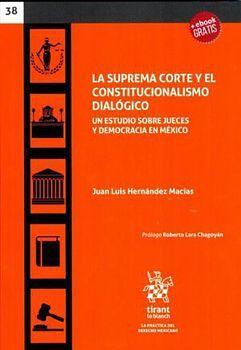 SUPREMA CORTE Y EL CONSTITUCIONALISMO DIALOGICO, LA (C/EBOOK)
