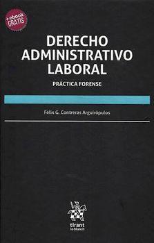 DERECHO ADMINISTRATIVO LABORAL -PRACTICA FORENSE- (+E-BOOK/EMP.)