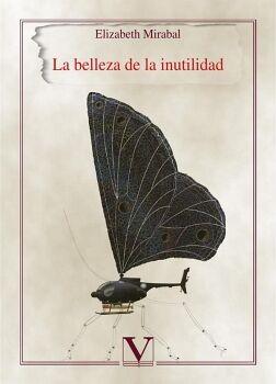 LA BELLEZA DE LA INUTILIDAD
