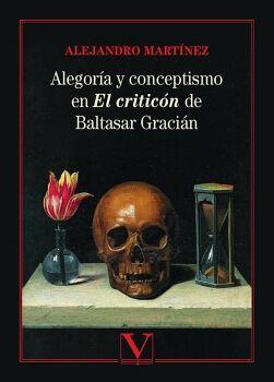 ALEGORÍA Y CONCEPTISMO EN EL CRITICÓN DE BALTASAR GRACIÁN