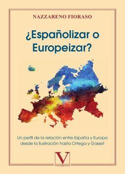 ¿ESPAÑOLIZAR O EUROPEIZAR?