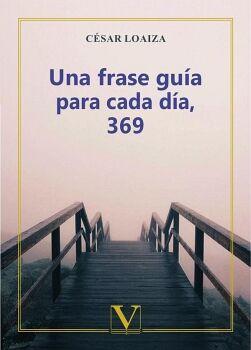 UNA FRASE GUÍA PARA CADA DÍA, 369
