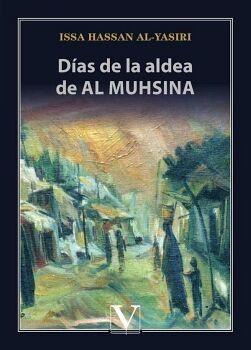 DÍAS DE LA ALDEA DE AL MUHSINA