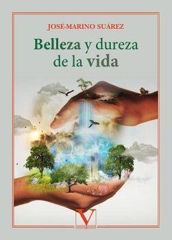BELLEZA Y DUREZA DE LA VIDA