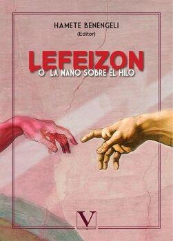 LEFEIZON O LA MANO SOBRE EL HILO