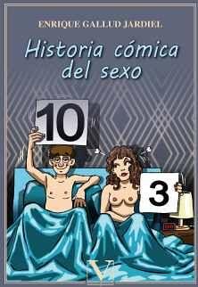 HISTORIA CÓMICA DEL SEXO