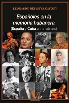 ESPAÑOLES EN LA MEMORIA HABANERA