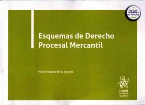 ESQUEMAS DE DERECHO PROCESAL MERCANTIL (C/LECTURA EN LA NUBE)
