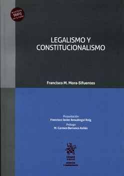 LEGALISMO Y CONSTITUCIONALISMO (C/LECTURA EN LA NUBE)