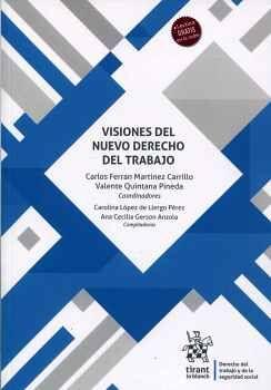 VISIONES DEL NUEVO DERECHO DEL TRABAJO (C/LECTURA EN LA NUBE)