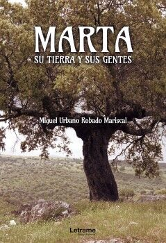 MARTA, SU TIERRA Y SUS GENTES