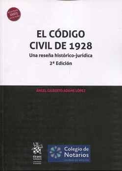 CÓDIGO CIVIL DE 1928, EL -UNA RESEÑA- 2ED. (C/LECTURA EN LA NUBE)